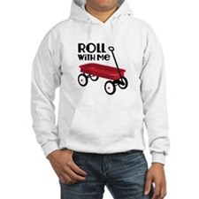 ROLL WiTH Me Hoodie