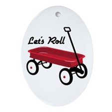 Lets Roll Ornament (Oval)