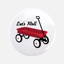 "Lets Roll 3.5"" Button"