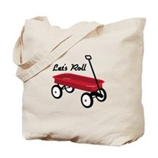 Lets Roll Tote Bag