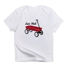 Lets Roll Infant T-Shirt