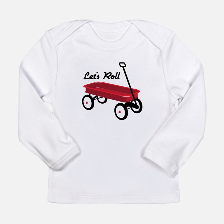 Lets Roll Long Sleeve T-Shirt
