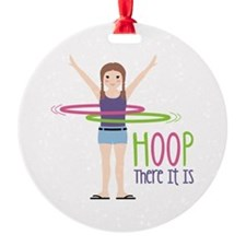 HOOP There It Is Ornament