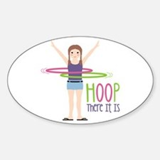 HOOP There It Is Decal