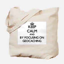 Keep calm by focusing on Geocaching Tote Bag