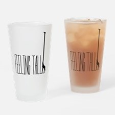 FEELING TALL Drinking Glass