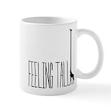 FEELING TALL Mugs