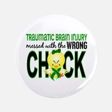 """Messed With Wrong Chick 1 TBI 3.5"""" Button"""
