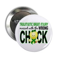 """Messed With Wrong Chick 1 TBI 2.25"""" Button"""