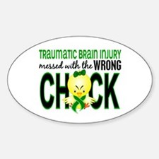 Messed With Wrong Chick 1 TBI Sticker (Oval)