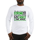 Inspirational quotes Long Sleeve T-shirts