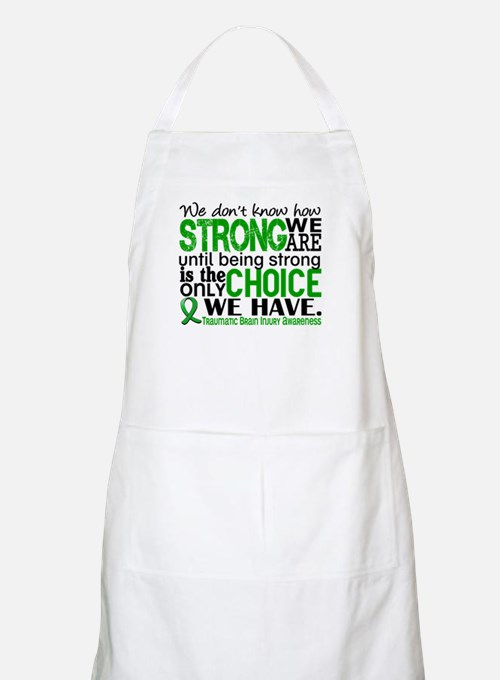 How Strong We Are TBI Apron