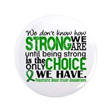 "How Strong We Are TBI 3.5"" Button"
