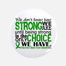 """How Strong We Are TBI 3.5"""" Button"""