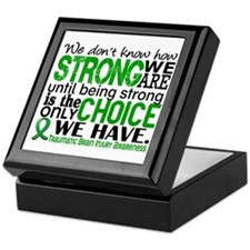 How Strong We Are TBI Keepsake Box