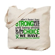 How Strong We Are TBI Tote Bag