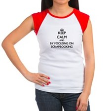 Keep calm by focusing on Scrapbooking T-Shirt