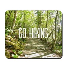 Go Hiking Mousepad