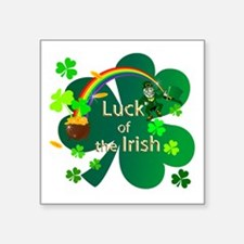 "Luck of the Irish Square Sticker 3"" x 3"""