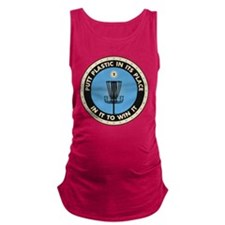 Putt Plastic In Its Place Maternity Tank Top