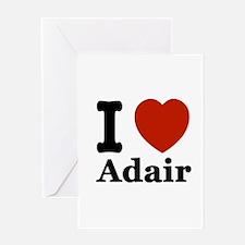 I love Adair Greeting Card