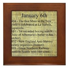 January 6th Framed Tile