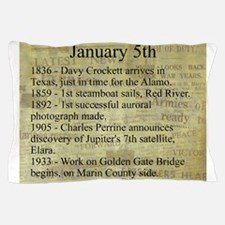 January 5th Pillow Case