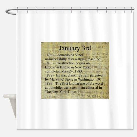 January 3rd Shower Curtain