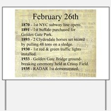 February 26th Yard Sign