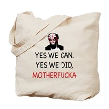 Yes We Can, Yes we did Tote Bag