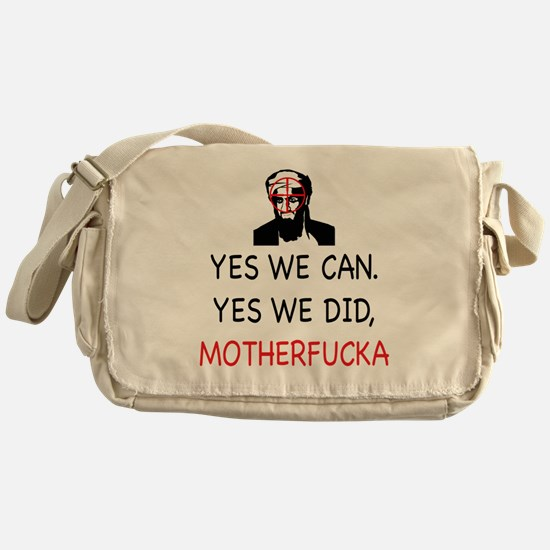 Yes We Can, Yes we did Messenger Bag
