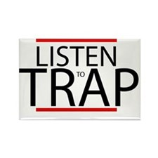 Listen to trap Rectangle Magnet