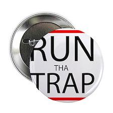 """Run Tha Trap 2.25"""" Button"""