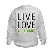 Live Love Aquaponics Sweatshirt