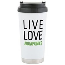 Live Love Aquaponics Travel Mug