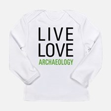 Live Love Archaeology Long Sleeve Infant T-Shirt