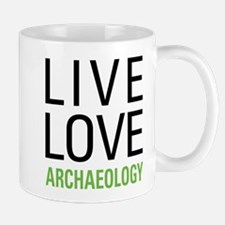 Live Love Archaeology Mug