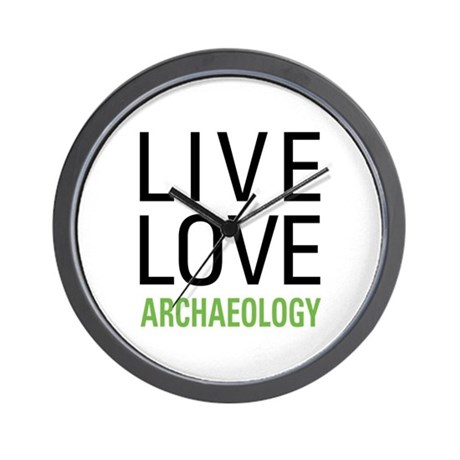 Live Love Archaeology Wall Clock