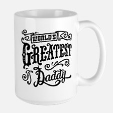World's greatest Daddy Mug