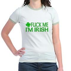 Fuck Me I'm Irish T