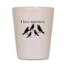 I Love Murders Shot Glass