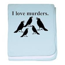 I Love Murders baby blanket