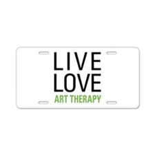 Live Love Art Therapy Aluminum License Plate