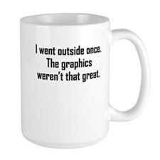 I Went Outside Once Mugs