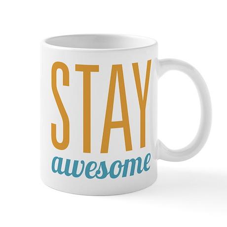 Stay Awesome Mug