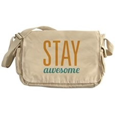 Stay Awesome Messenger Bag