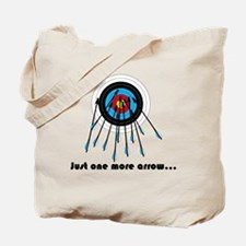 Just One More Arrow Tote Bag