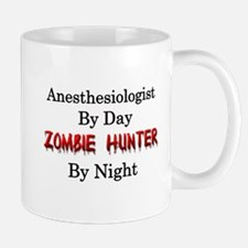 Anesthesiologist/Zombie Hunter Mug