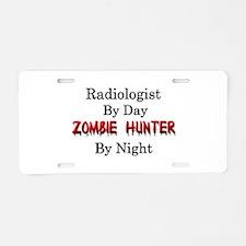 Radiologist/Zombie Hunter Aluminum License Plate