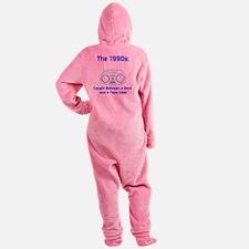 The 1990s Footed Pajamas